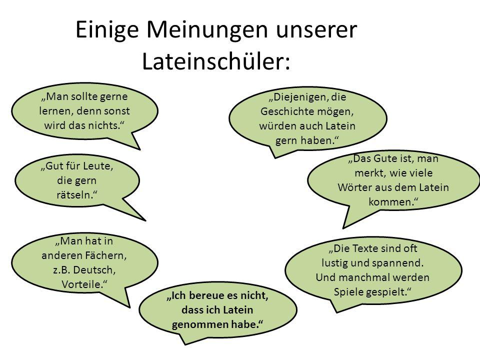 Einige Meinungen unserer Lateinschüler: