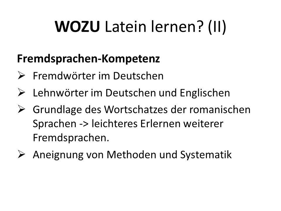 WOZU Latein lernen (II)