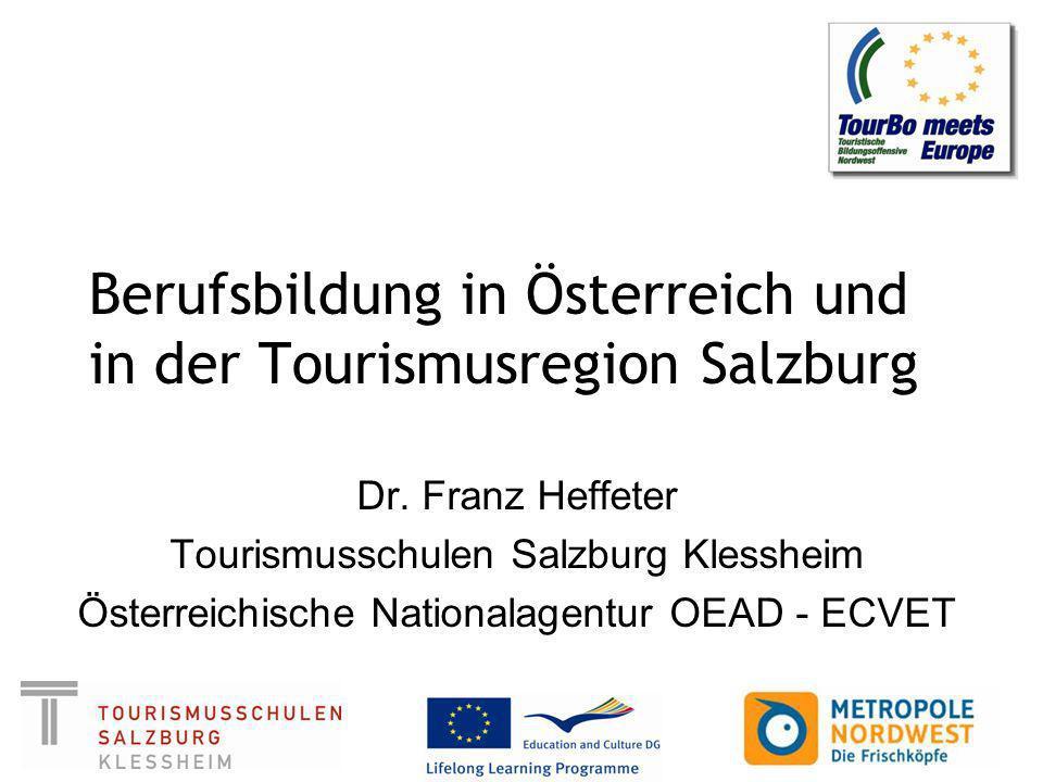 Berufsbildung in Österreich und in der Tourismusregion Salzburg