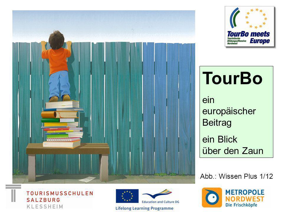 TourBo ein europäischer Beitrag ein Blick über den Zaun