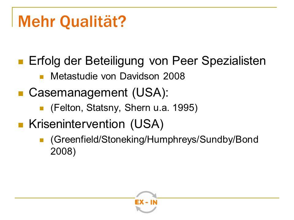 Mehr Qualität Erfolg der Beteiligung von Peer Spezialisten
