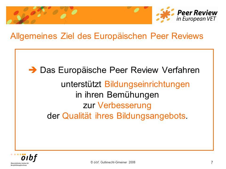 Allgemeines Ziel des Europäischen Peer Reviews