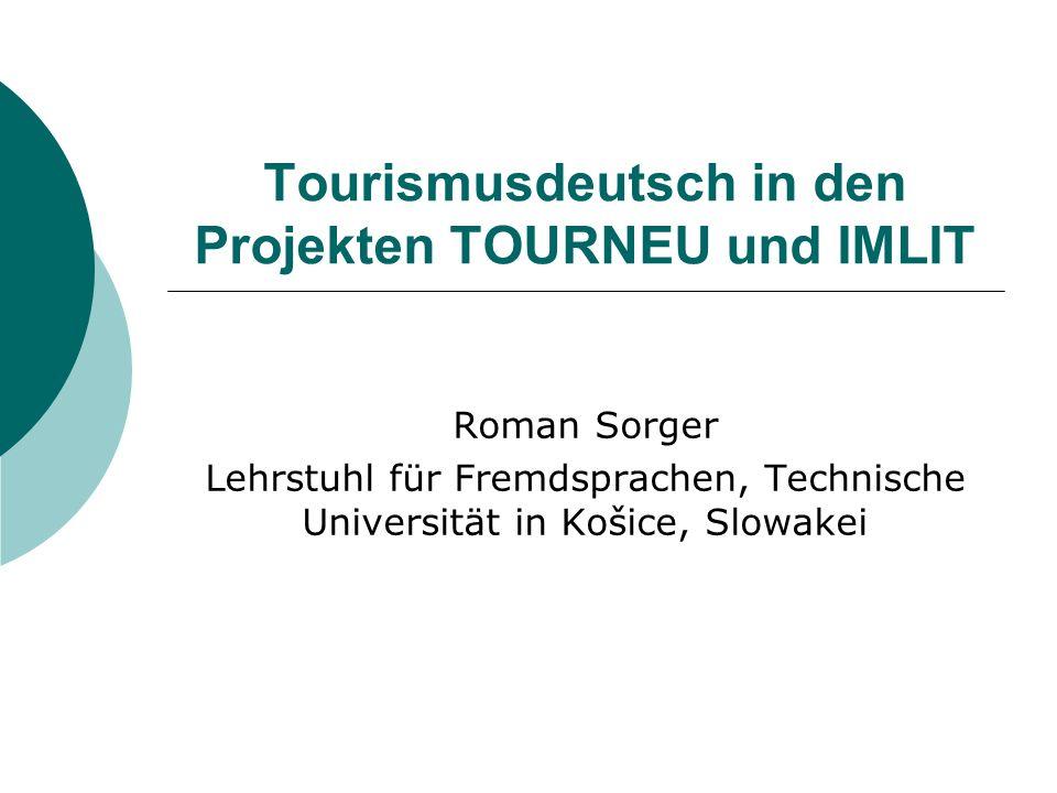 Tourismusdeutsch in den Projekten TOURNEU und IMLIT