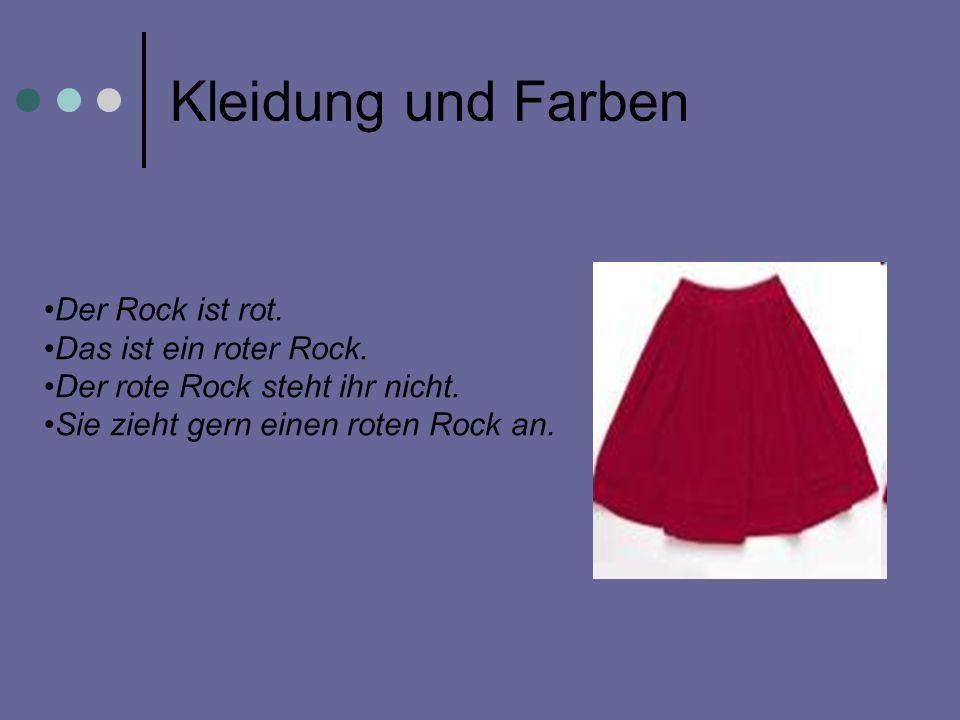Kleidung und Farben Der Rock ist rot. Das ist ein roter Rock.