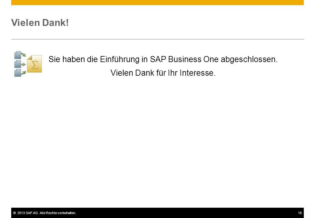 Vielen Dank! Sie haben die Einführung in SAP Business One abgeschlossen. Vielen Dank für Ihr Interesse.