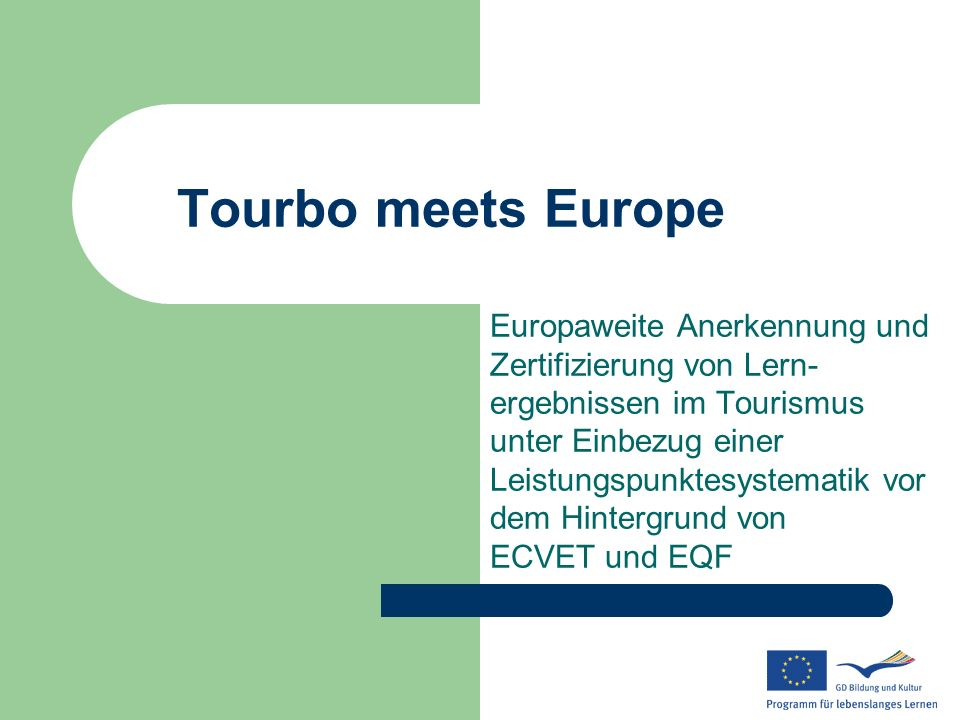 Tourbo meets Europe