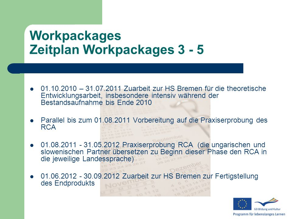 Workpackages Zeitplan Workpackages 3 - 5