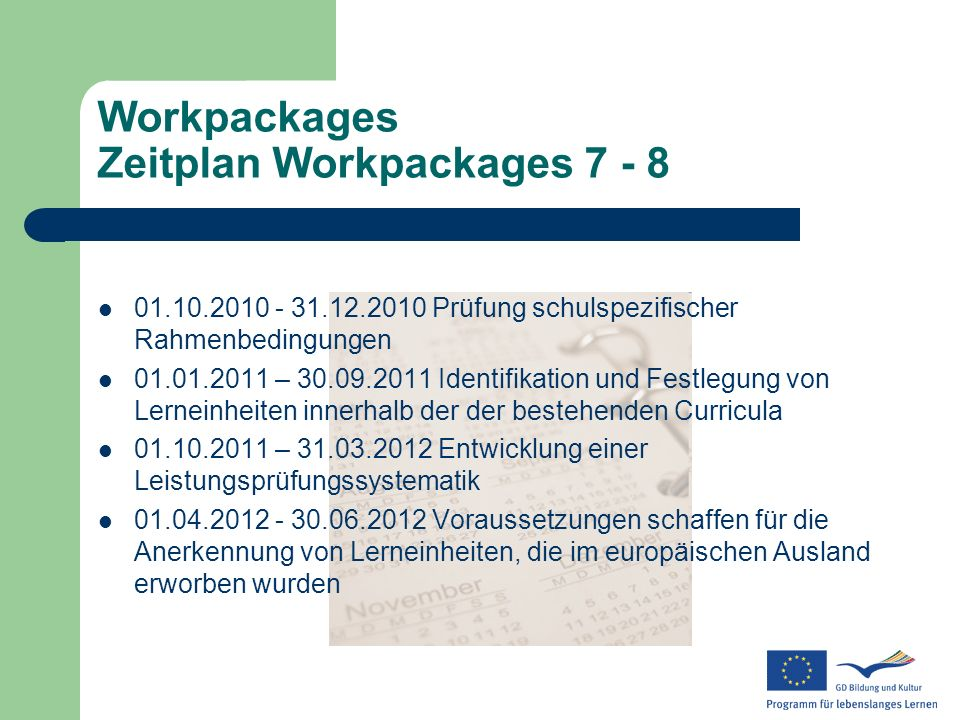 Workpackages Zeitplan Workpackages 7 - 8