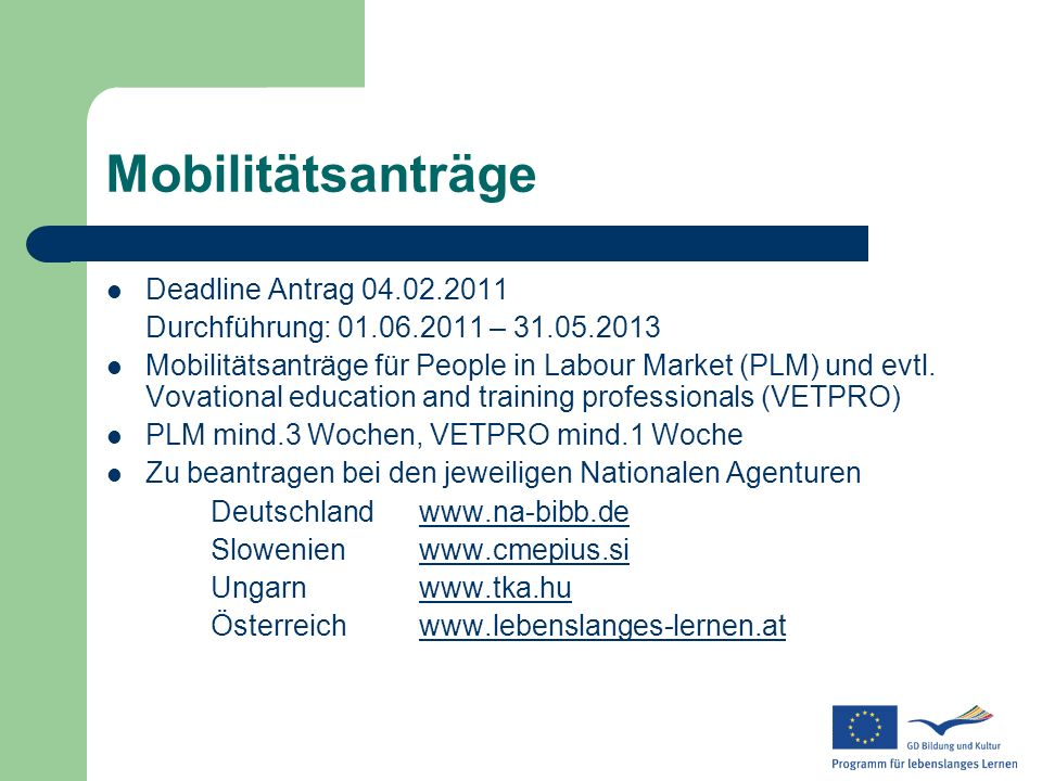 Mobilitätsanträge Deadline Antrag 04.02.2011