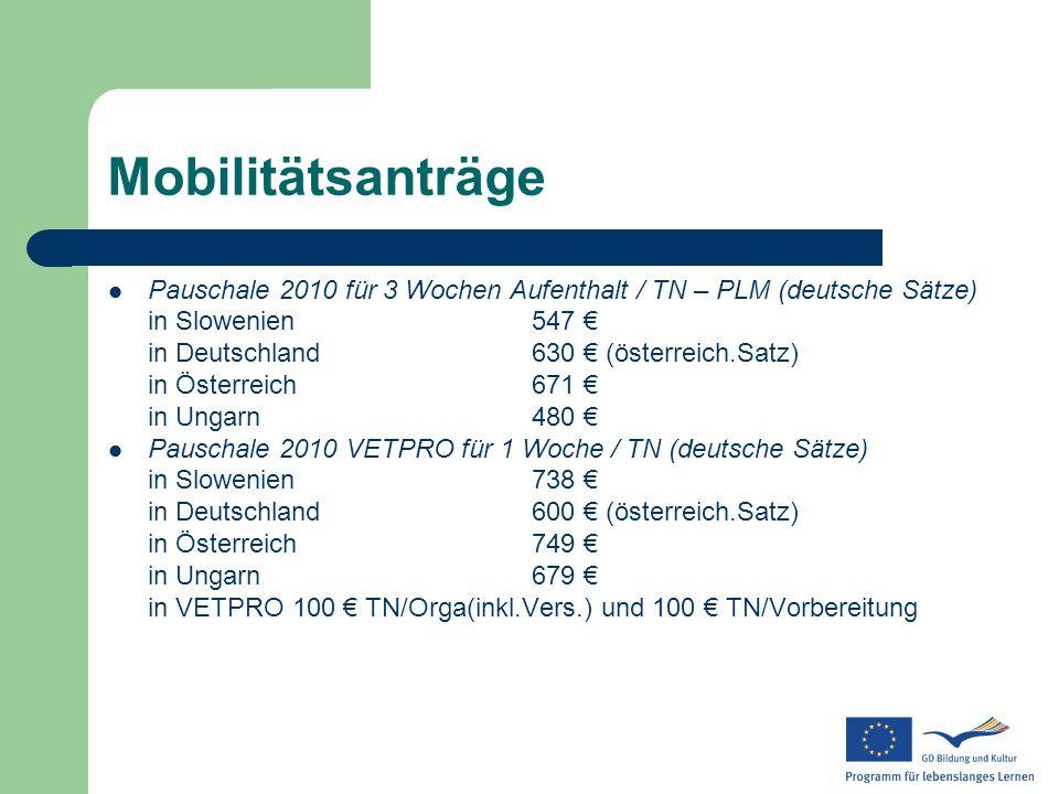 Mobilitätsanträge Pauschale 2010 für 3 Wochen Aufenthalt / TN – PLM (deutsche Sätze) in Slowenien 547 €