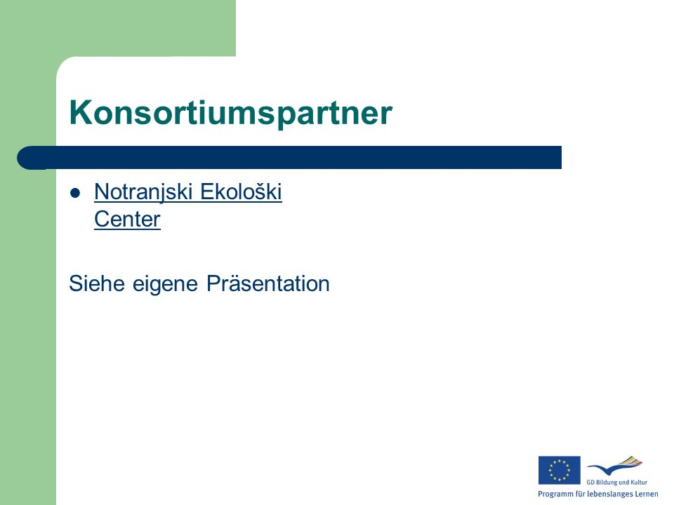 Konsortiumspartner Notranjski Ekološki Center