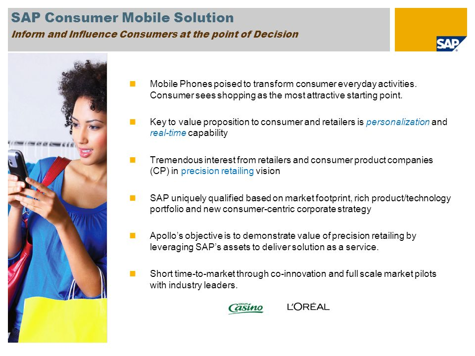 SAP Consumer Mobile Solution Inform and Influence Consumers at the point of Decision