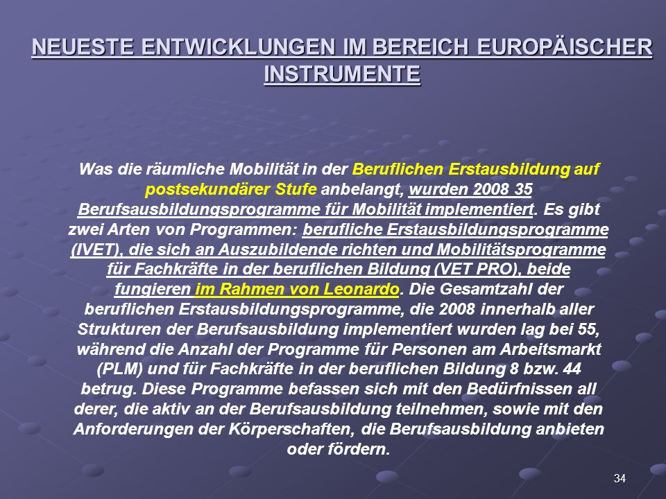 NEUESTE ENTWICKLUNGEN IM BEREICH EUROPÄISCHER INSTRUMENTE