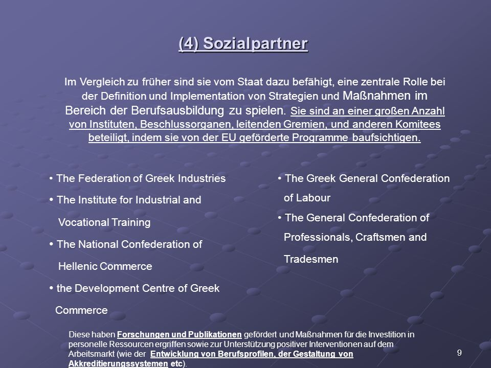 (4) Sozialpartner The Institute for Industrial and