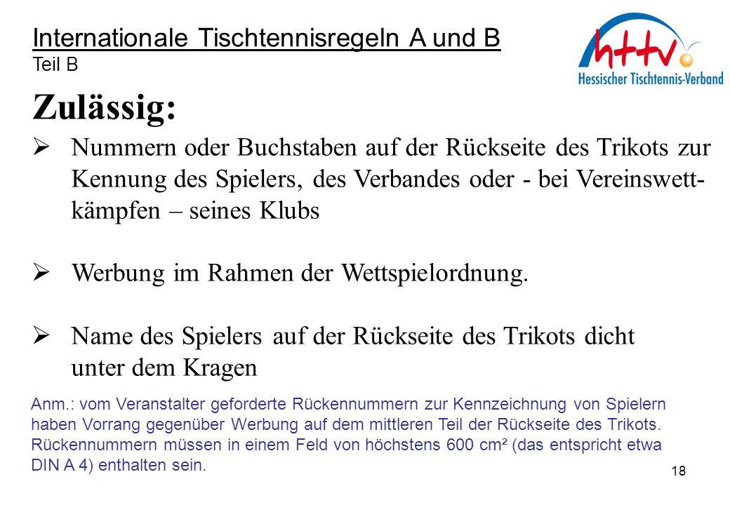 Zulässig: Internationale Tischtennisregeln A und B