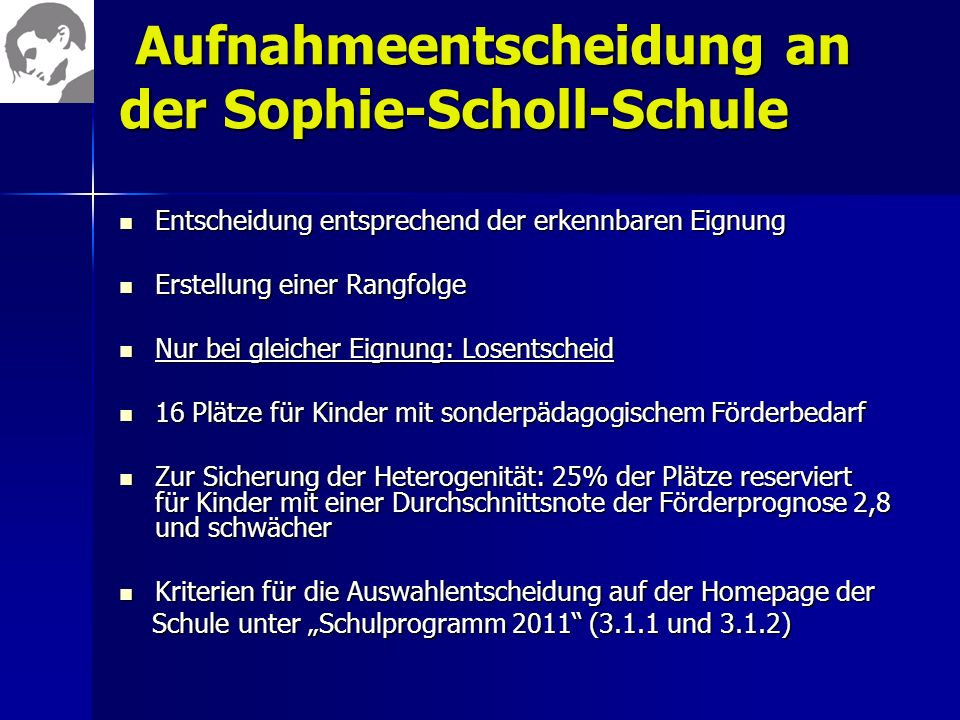 Aufnahmeentscheidung an der Sophie-Scholl-Schule