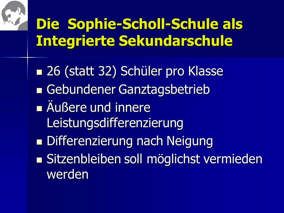 Die Sophie-Scholl-Schule als Integrierte Sekundarschule