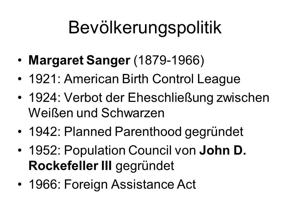 Bevölkerungspolitik Margaret Sanger (1879-1966)