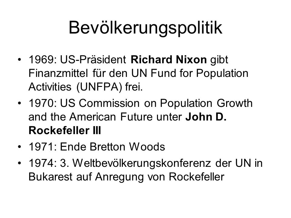 Bevölkerungspolitik 1969: US-Präsident Richard Nixon gibt Finanzmittel für den UN Fund for Population Activities (UNFPA) frei.