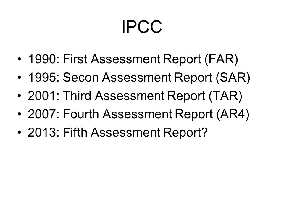 IPCC 1990: First Assessment Report (FAR)