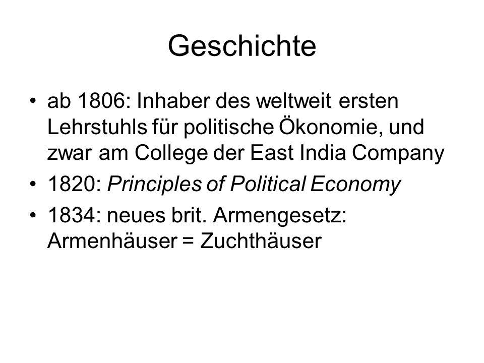 Geschichte ab 1806: Inhaber des weltweit ersten Lehrstuhls für politische Ökonomie, und zwar am College der East India Company.