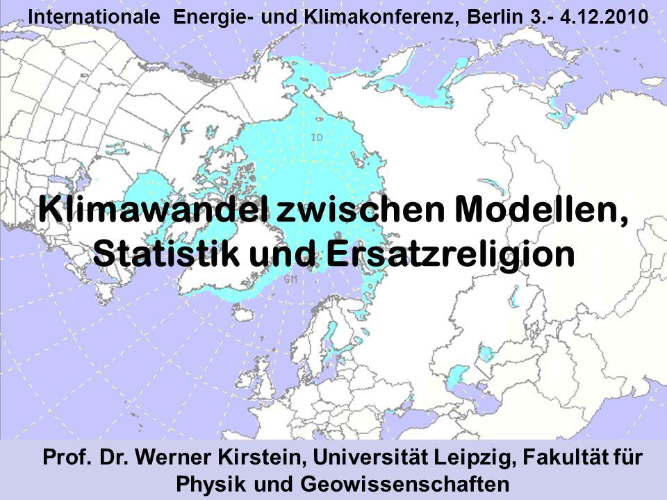 Klimawandel zwischen Modellen, Statistik und Ersatzreligion