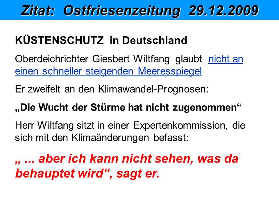 Zitat: Ostfriesenzeitung 29.12.2009