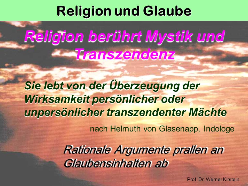 Religion berührt Mystik und Transzendenz