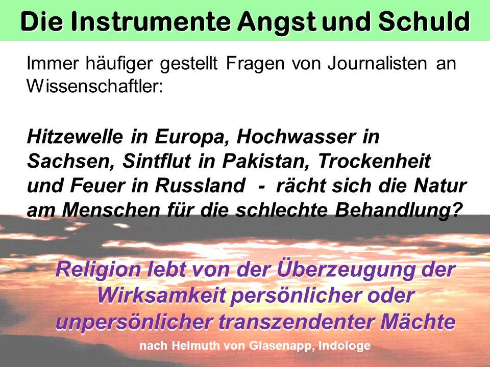 Die Instrumente Angst und Schuld nach Helmuth von Glasenapp, Indologe