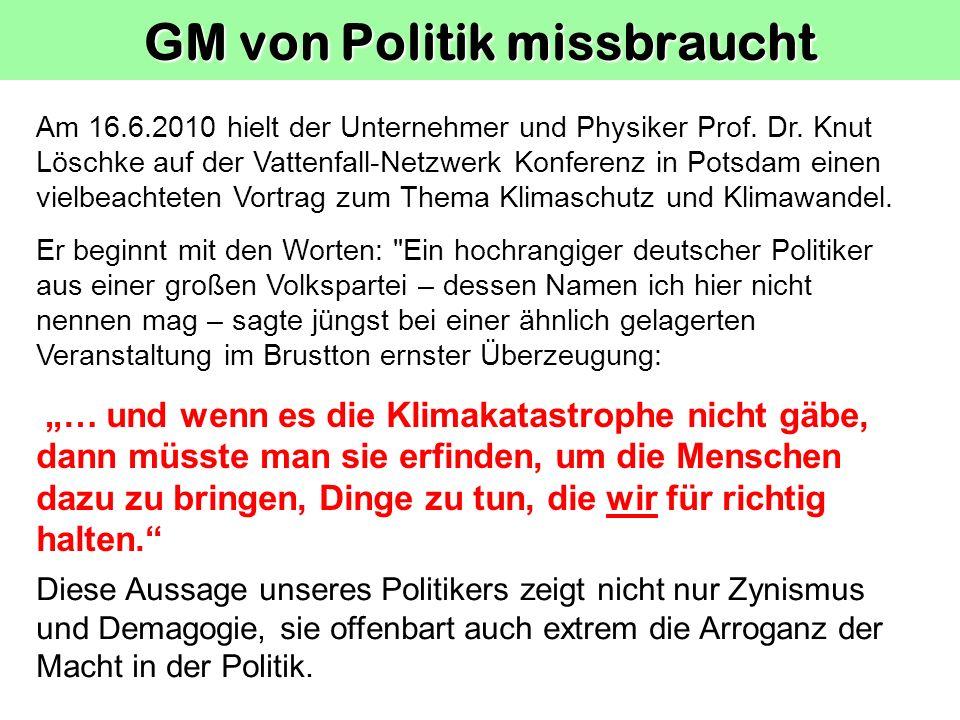 GM von Politik missbraucht