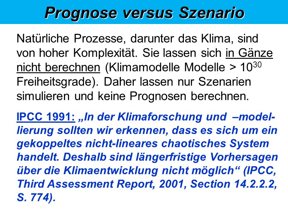 Prognose versus Szenario