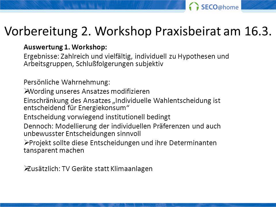 Vorbereitung 2. Workshop Praxisbeirat am 16.3.