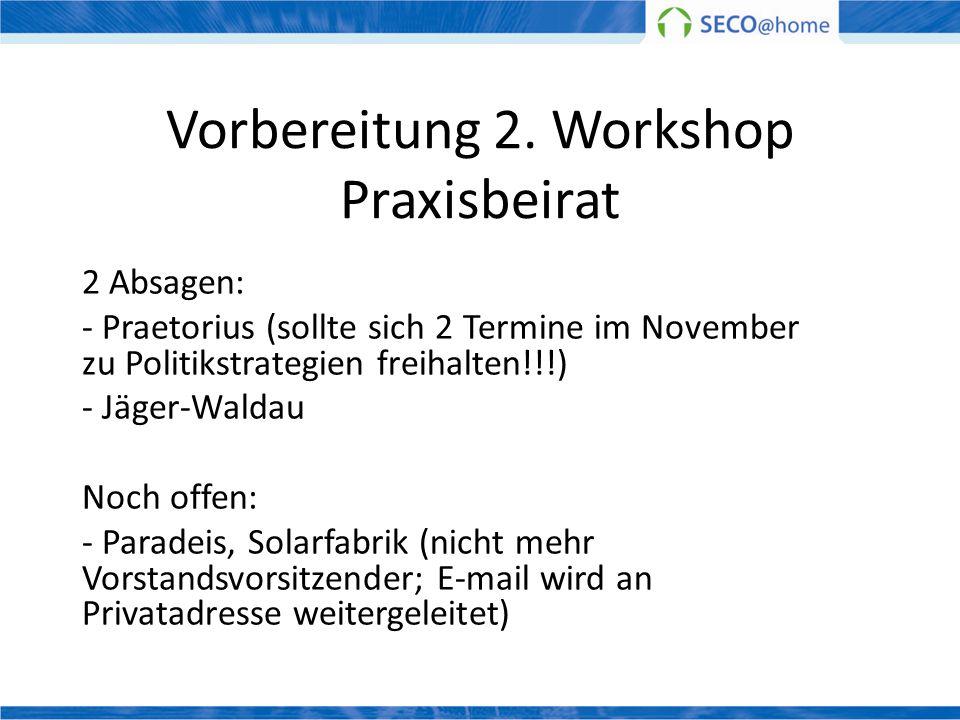 Vorbereitung 2. Workshop Praxisbeirat