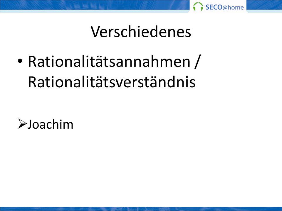 Rationalitätsannahmen / Rationalitätsverständnis