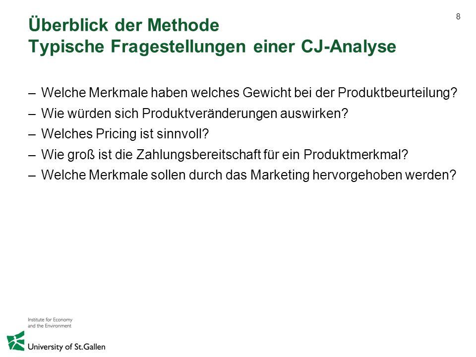 Überblick der Methode Typische Fragestellungen einer CJ-Analyse