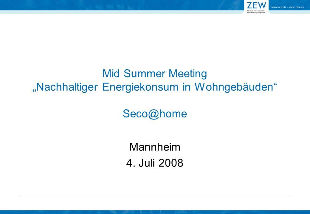 "Mid Summer Meeting ""Nachhaltiger Energiekonsum in Wohngebäuden Seco@home"