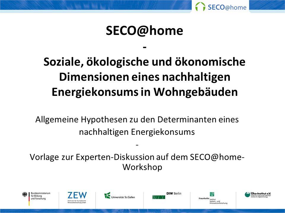 SECO@home - Soziale, ökologische und ökonomische Dimensionen eines nachhaltigen Energiekonsums in Wohngebäuden