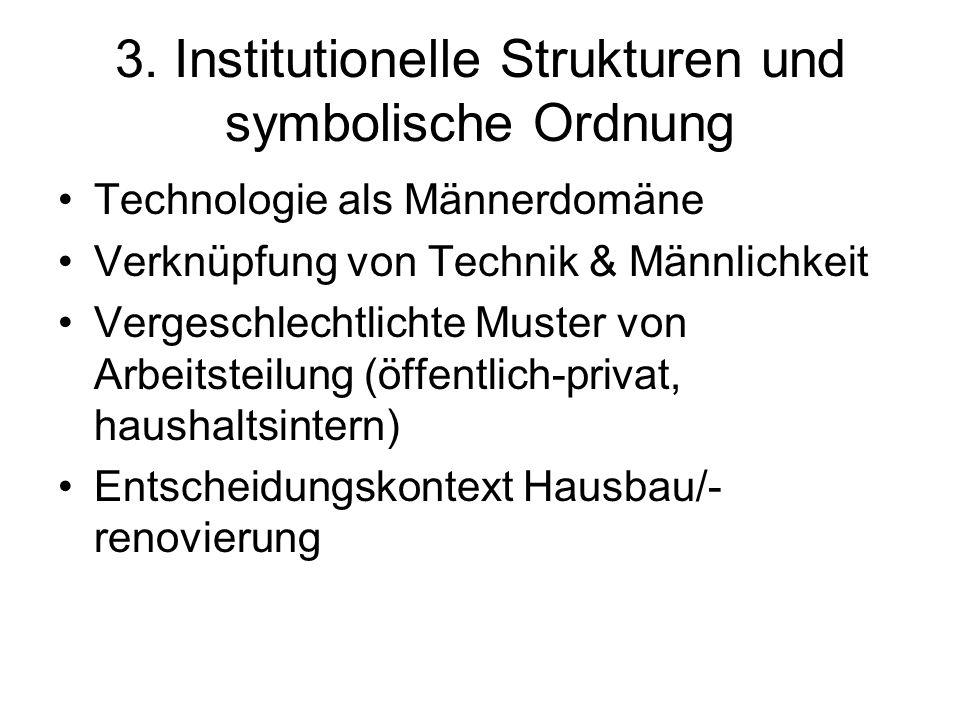 3. Institutionelle Strukturen und symbolische Ordnung