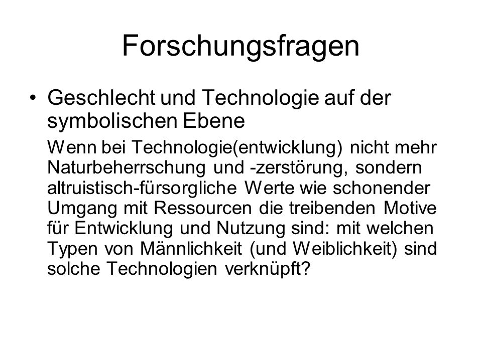 Forschungsfragen Geschlecht und Technologie auf der symbolischen Ebene