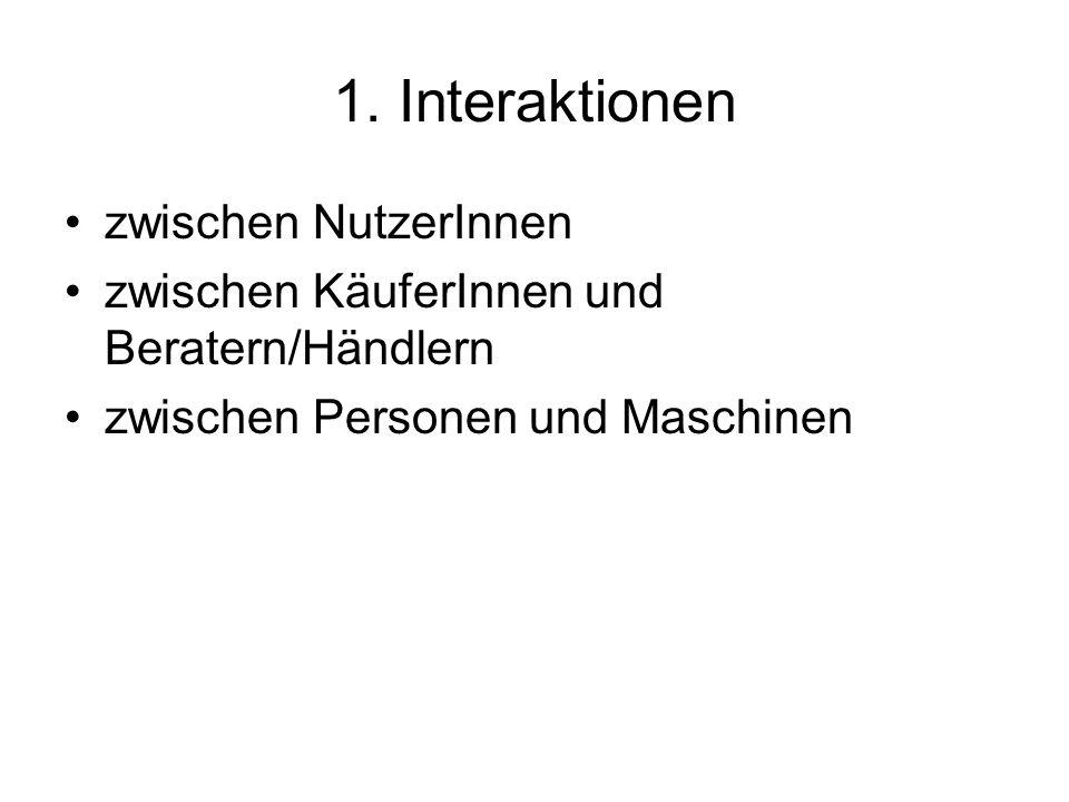 1. Interaktionen zwischen NutzerInnen