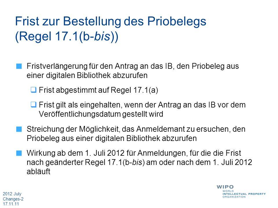 Frist zur Bestellung des Priobelegs (Regel 17.1(b-bis))