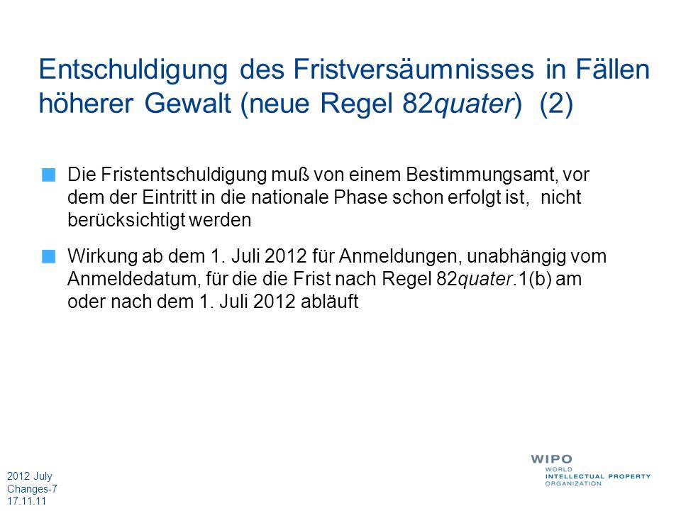 Entschuldigung des Fristversäumnisses in Fällen höherer Gewalt (neue Regel 82quater) (2)