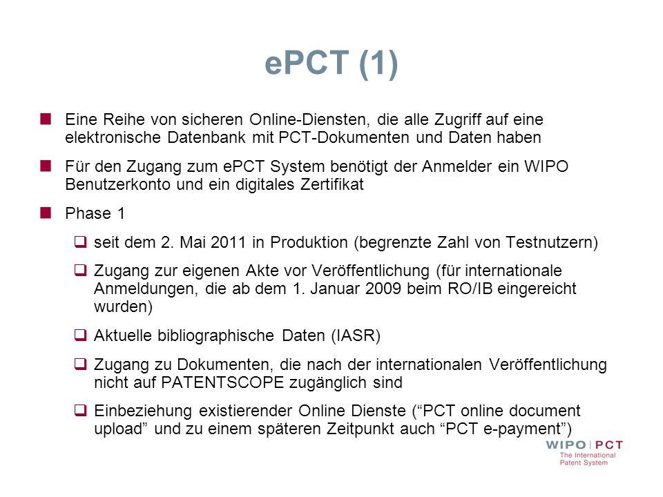 ePCT (1) Eine Reihe von sicheren Online-Diensten, die alle Zugriff auf eine elektronische Datenbank mit PCT-Dokumenten und Daten haben.