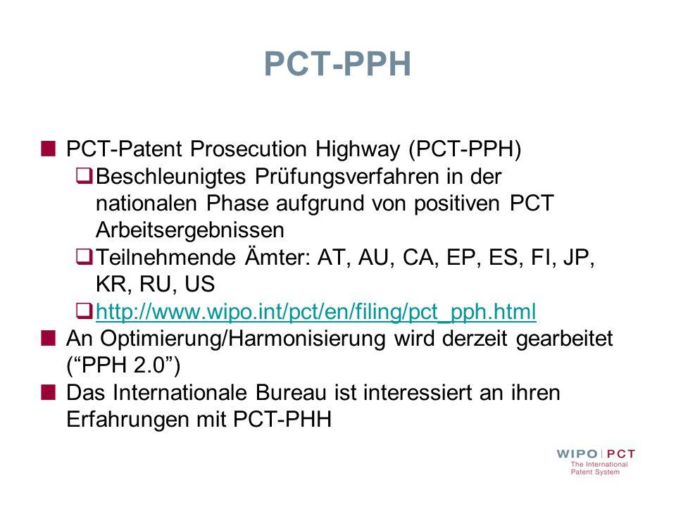 PCT-PPH PCT-Patent Prosecution Highway (PCT-PPH)