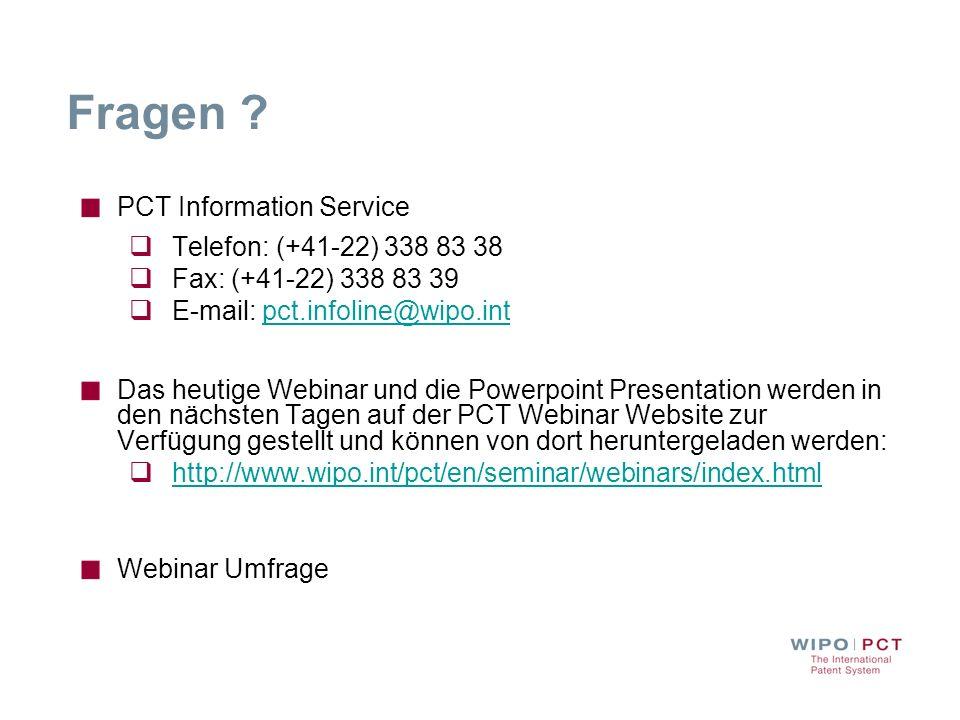 Fragen PCT Information Service Telefon: (+41-22) 338 83 38