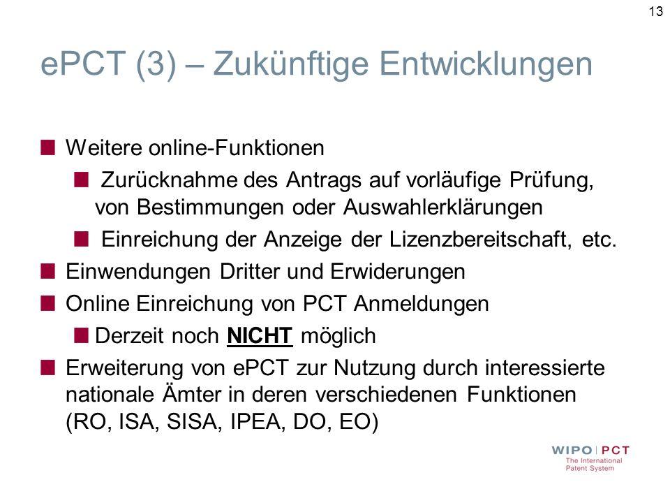 ePCT (3) – Zukünftige Entwicklungen