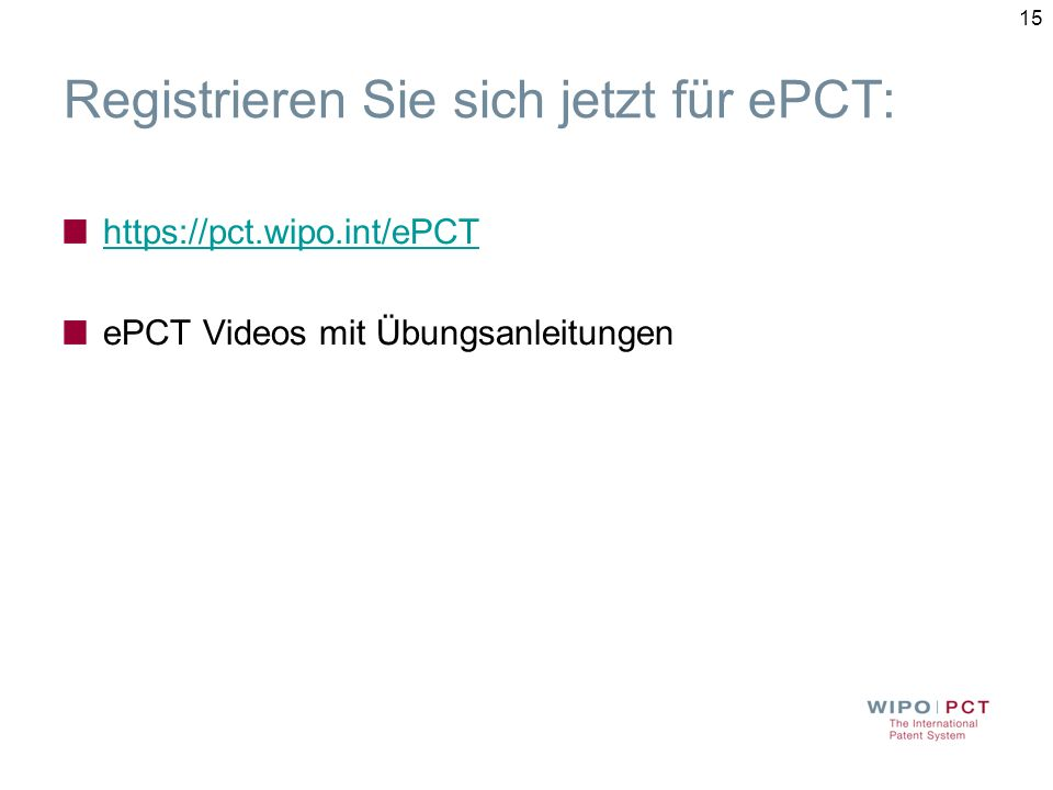 Registrieren Sie sich jetzt für ePCT: