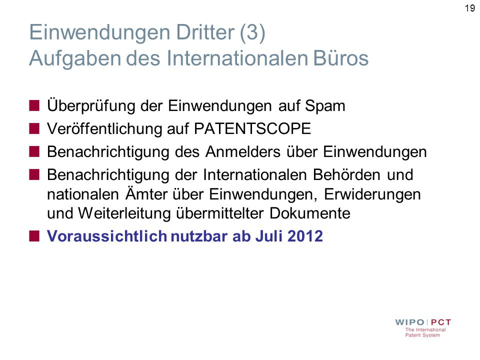 Einwendungen Dritter (3) Aufgaben des Internationalen Büros
