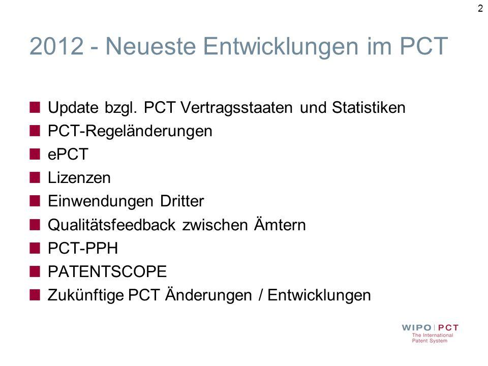 2012 - Neueste Entwicklungen im PCT