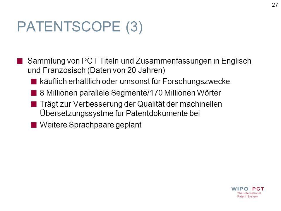 PATENTSCOPE (3) Sammlung von PCT Titeln und Zusammenfassungen in Englisch und Französisch (Daten von 20 Jahren)